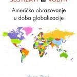 SUSTIZATI ILI VODITI - Američko obrazovanje u doba globalizacije