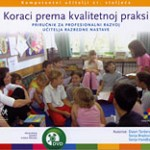 Koraci prema kvalitetnoj praksi - Priručnik za profesionalni razvoj odgajatelja