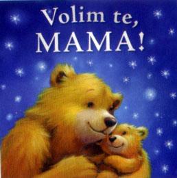 volim te mama